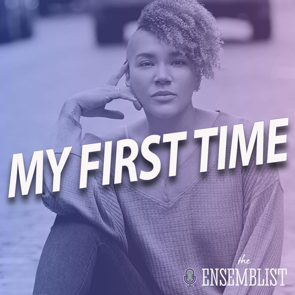 The Ensemblist - #316 - My First Time (Hair, feat. Emmy Raver-Lampman)