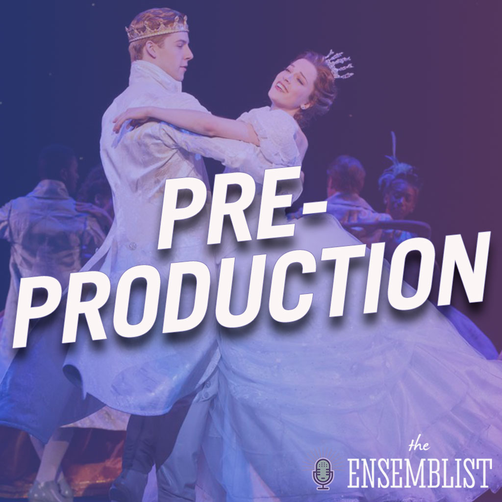 The Ensemblist - #327 - Pre-Production (feat. Paige Faure, Dionne Figgins, Adam Perry)