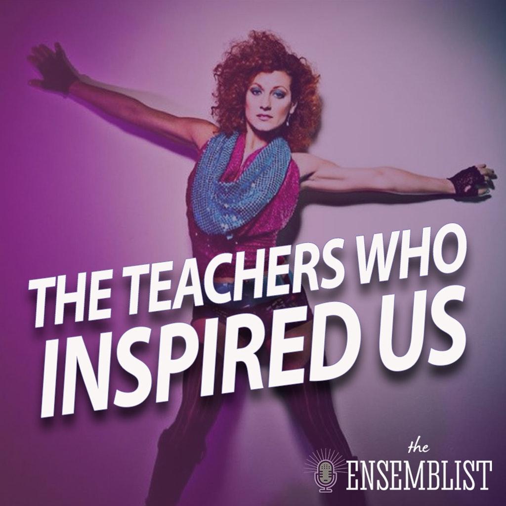 The Ensemblist - #331 - The Teachers Who Inspired Us (feat. Giovanni Bonaventura, Allyson Carr, Gabriela Garcia)