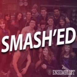 The Ensemblist - #340 - Smash'ed (Season 2, Episode 13)