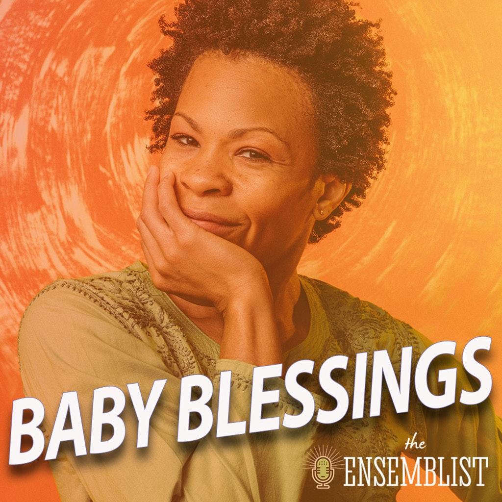 The Ensemblist - #354 - Baby Blessings (feat. Bahiyah Hibah, Autumn Guzzardi)