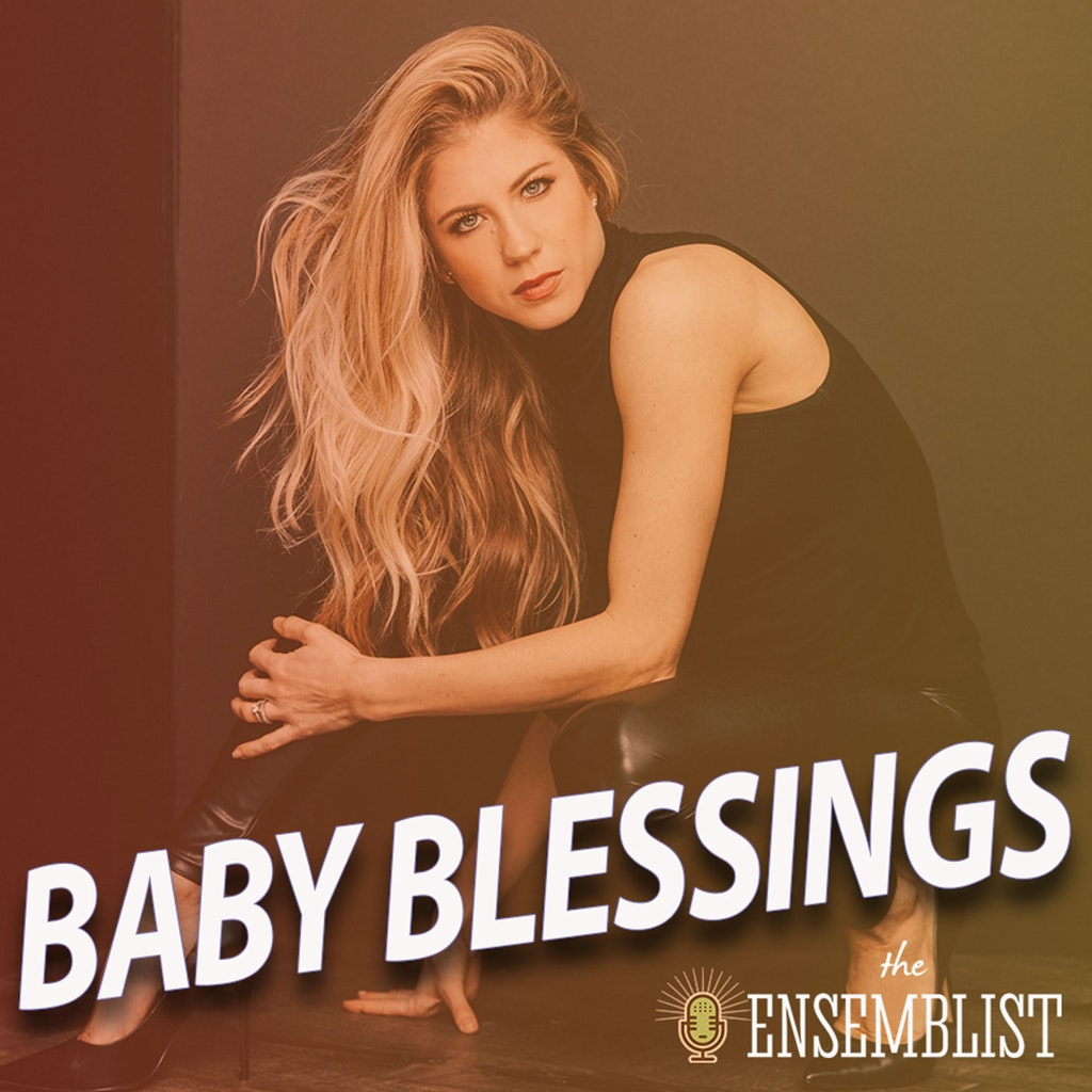 The Ensemblist - #357 - Baby Blessings (feat. Bahiyah Hibah, Ashley Blair Fitzgerald)