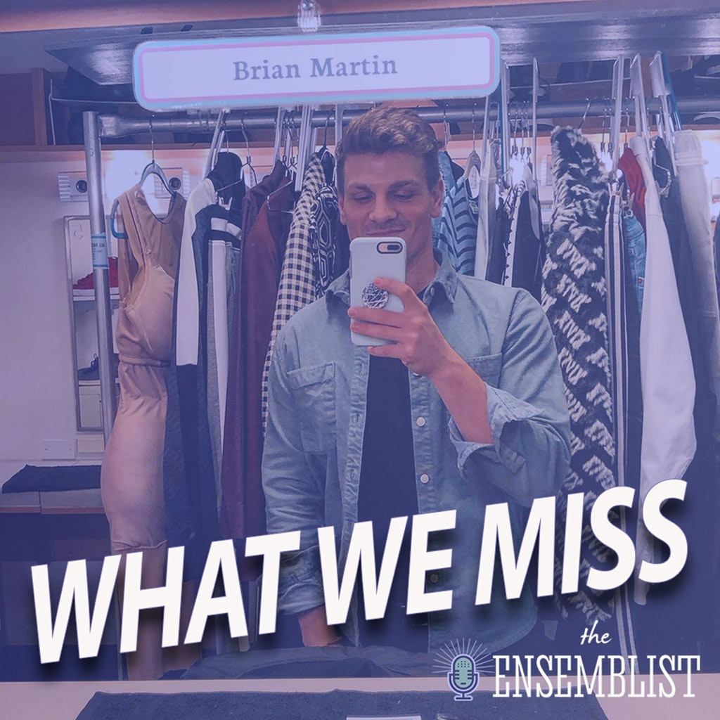 The Ensemblist - #359 - What We Miss (feat. Brian Martin)