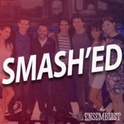 The Ensemblist - #360 - Smash'ed (Season 2, Episode 17)