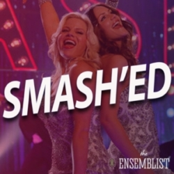 The Ensemblist - #362 - Smash'ed (Season 2 Wrap-up)