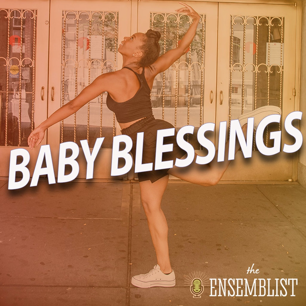 The Ensemblist #364 – Baby Blessings (feat. Khori Petinaud)