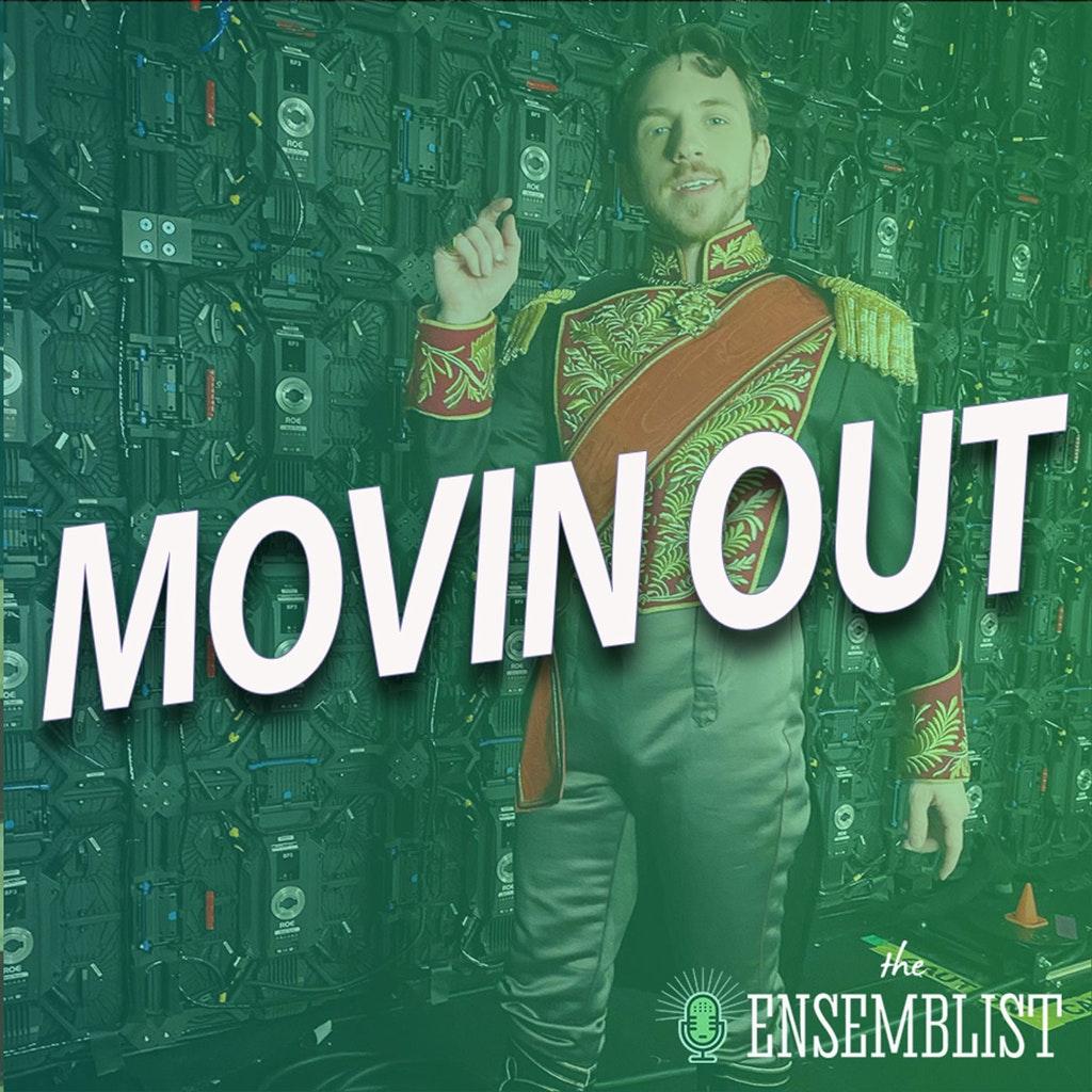 The Ensemblist - #366 - Movin Out (feat. Daniel Switzer)