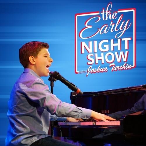 The Early Night Show with Joshua Turchin