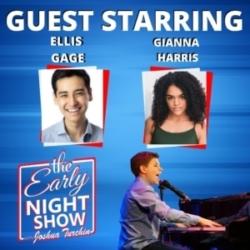 The Early Night Show - S2 Ep6 - Gianna Harris, Ellis Gage