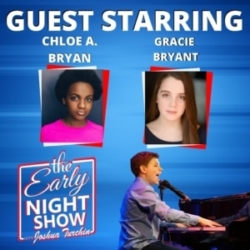 The Early Night Show - S2 Ep7 - Chloe A. Bryan, Gracie Bryant