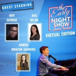 The Early Night Show - S3 Ep12 - Roy George, Arwen Monzon-Sanders, Ava Ulloa