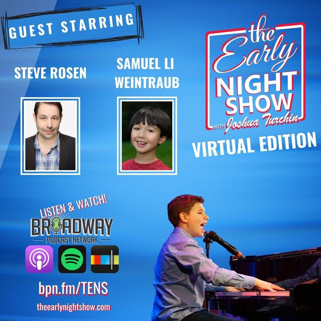 The Early Night Show - S3 Ep2 - Steve Rosen, Samuel Li Weintraub
