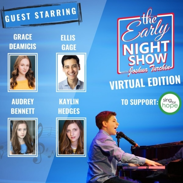The Early Night Show - S3 Ep3 - Sing For Hope Celebration w Kaylin Hedges, Audrey Bennett, Ellis Gage, Grace DeAmicis