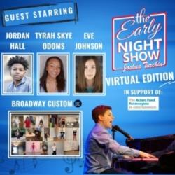 The Early Night Show - S4 Ep12 - Jordan Hall, Tyrah Skye Odoms, Eve Johnson, Broadway Custom