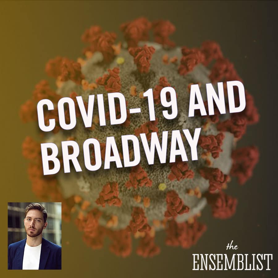 Mo Brady hosts The Ensemblist Episode 239 COVID-19 The Coronavirus and Broadway