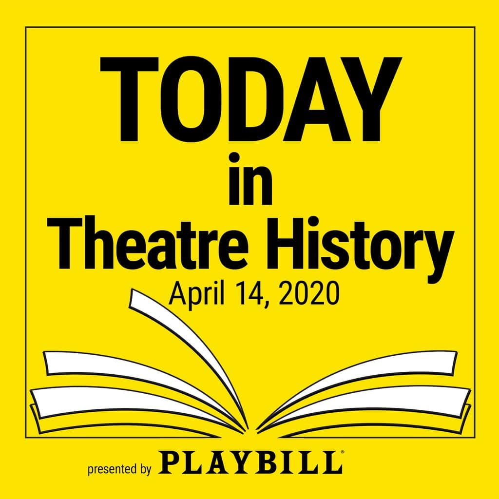 Today in Theatre History - April 14, 2020: Our American Cousin gets interrupted; Guys & Dolls comes back to town; and more in theatre history.
