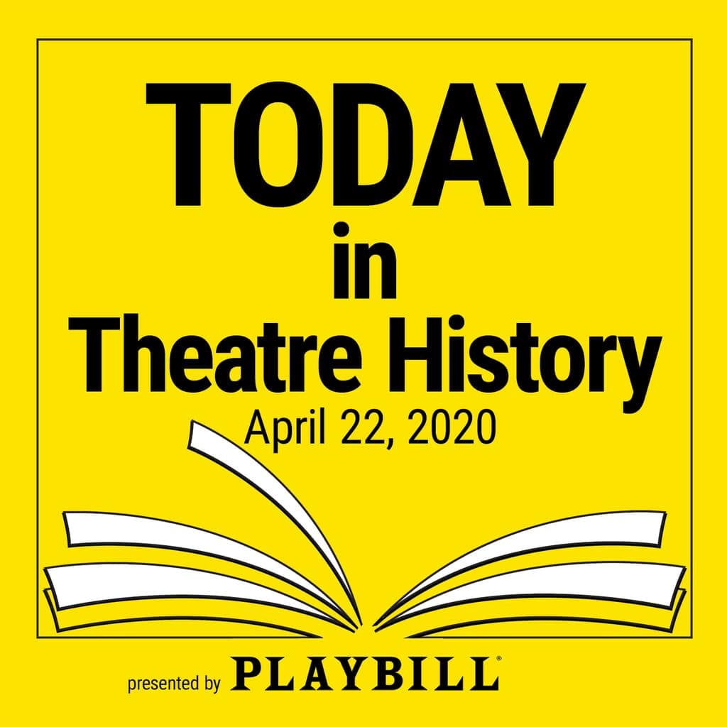 Today in Theatre History - April 22, 2020: Sondheim is a popular choice today in theatre history, as are shows opening at the St. James Theatre.
