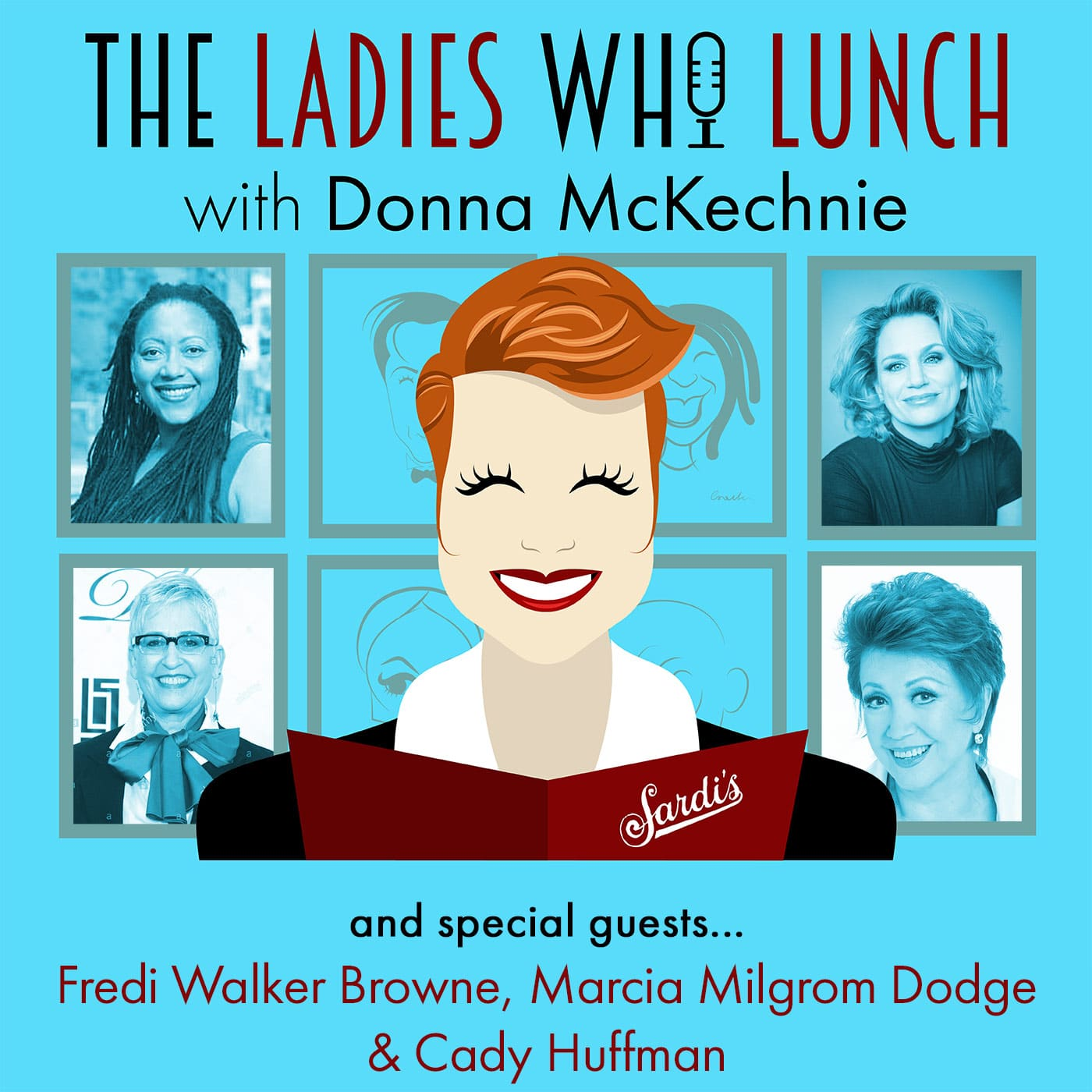 The Ladies Who Lunch with Donna McKechnie Episode 2 Fredi Walker-Browne, Marcia Milgrom Dodge & Cady Huffman