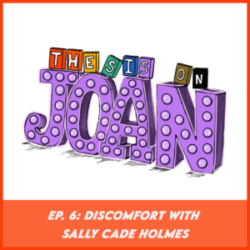 #6- Discomfort with Sally Cade Holmes