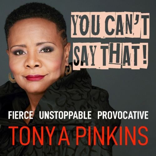 TONYA PINKINS Hosts You Cant Say That