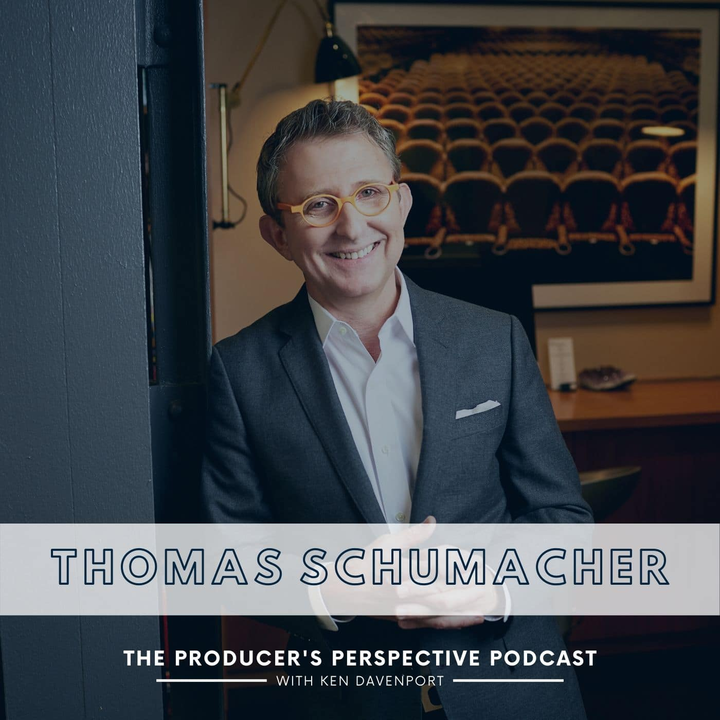 The Producer's Perspective Episode 206 Thomas Schumacher