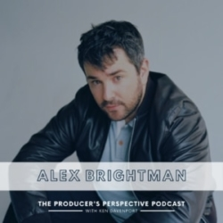 the Producer's Perspective Episode 209 Alex Brightman