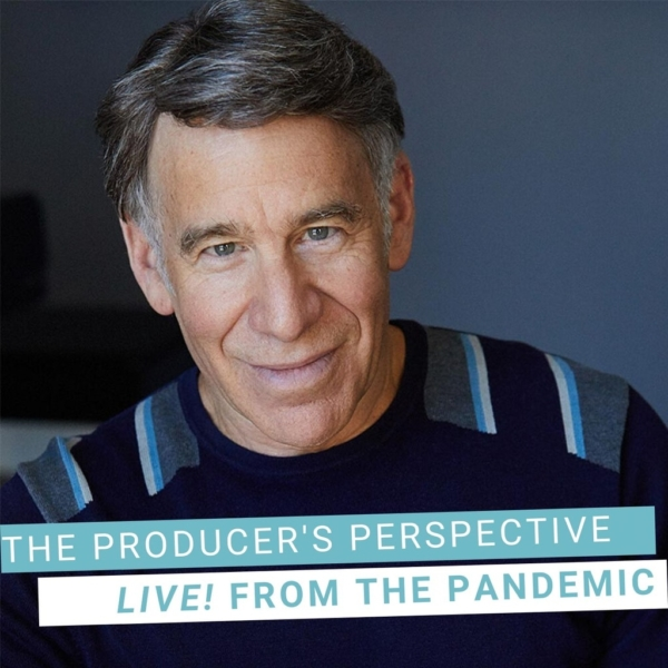 The Producer's Perspective Podcast with Ken Davenport - Live From The Pandemic #2: STEPHEN SCHWARTZ