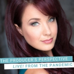 The Producer's Perspective Podcast with Ken Davenport - Live From The Pandemic #4: SIERRA BOGGESS