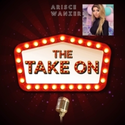 The Take On - Ep10 - Arisce Wanzer