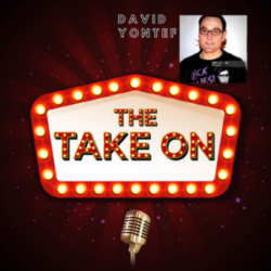 The Take On - Ep14 - David Yontef