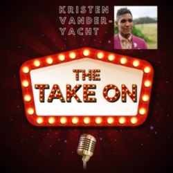 The Take On - Ep2 - Kristen Griffin Vander Yacht