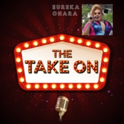 The Take On - Ep5 - Eureka O'Hara