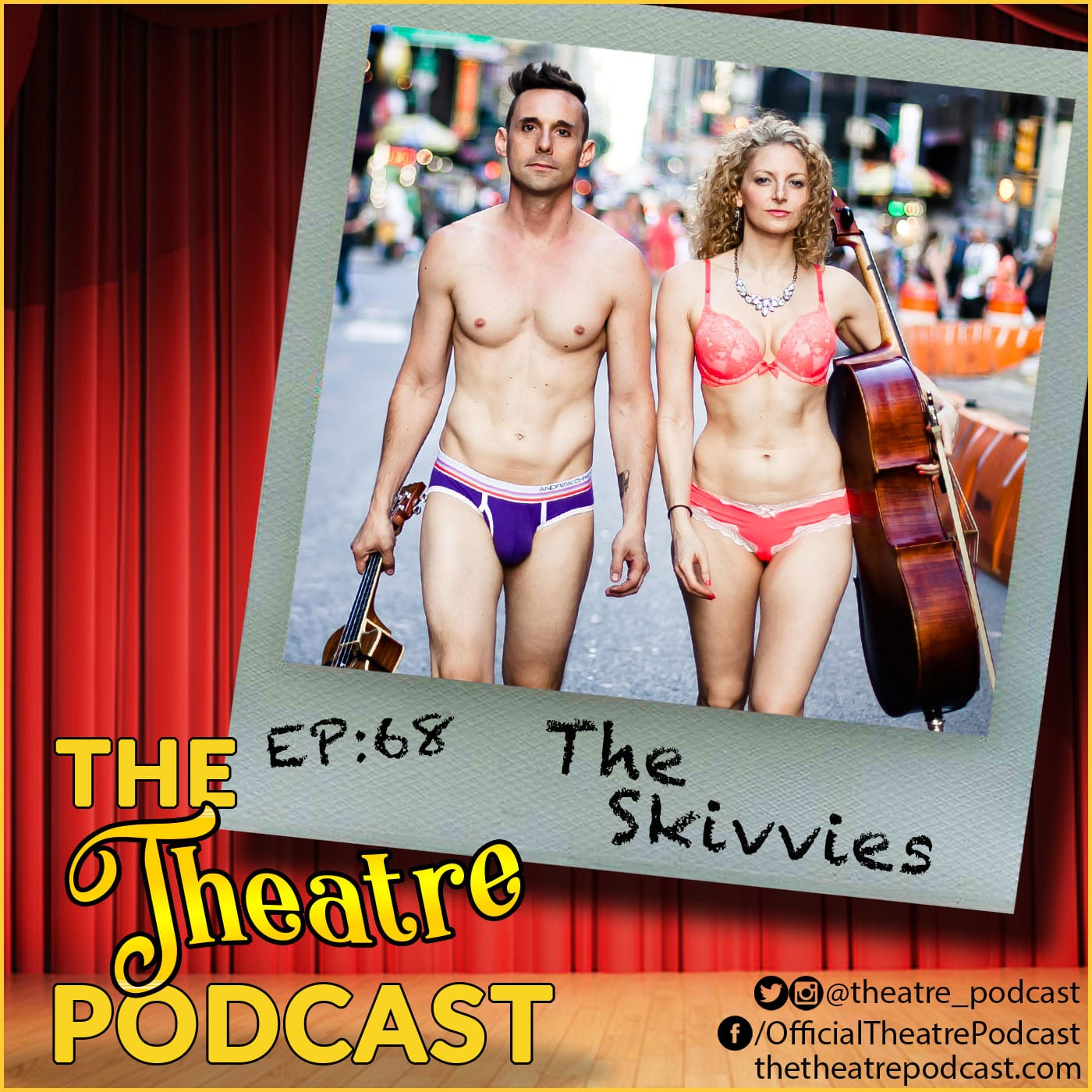 The Theatre Podcast Episode 68 The Skivvies