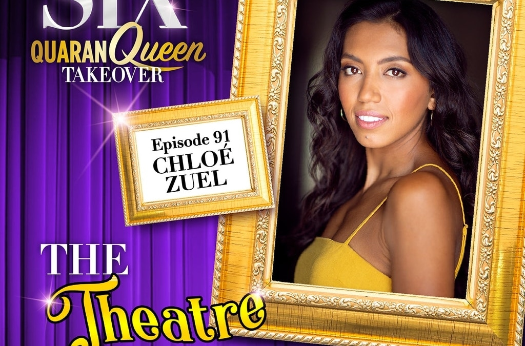 Ep91 – Chloé Zuel, Catherine of Aragon in SIX the Musical (Australian cast)