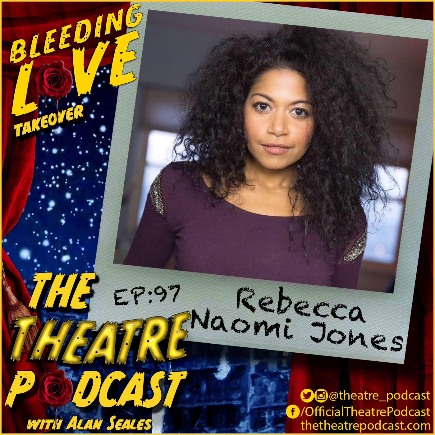 The Theatre Podcast - Ep97 - Rebecca Naomi Jones: Bleeding Love, Oklahoma!, American Idiot, Hedwig