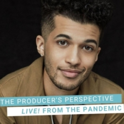 The Producer's Perspective Podcast with Ken Davenport - Live From The Pandemic #5: JORDAN FISHER