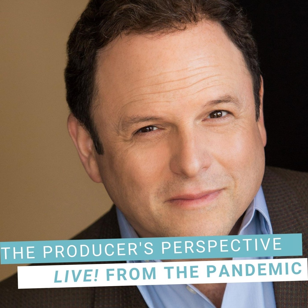 The Producer's Perspective Podcast with Ken Davenport - Live From The Pandemic #6: JASON ALEXANDER