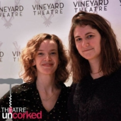 Theatre Uncorked Podcast Episode 11 Mara Nelson-Greenberg and Margot Bordelon