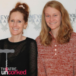 Theatre Uncorked Podcast Episode 12 Tina Satter and Emily Davis
