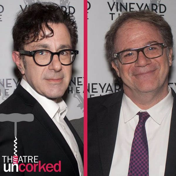 Theatre Uncorked Podcast Episode 3 Nicky Silver and Douglas Aibel