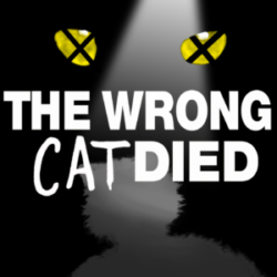 An Introduction to The Wrong Cat Died