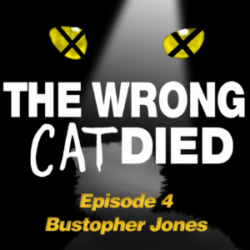 The Wrong Cat Died Ep 4 Bustopher Jones