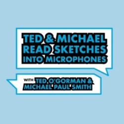 Ted and Michael Read Sketches into Microphones