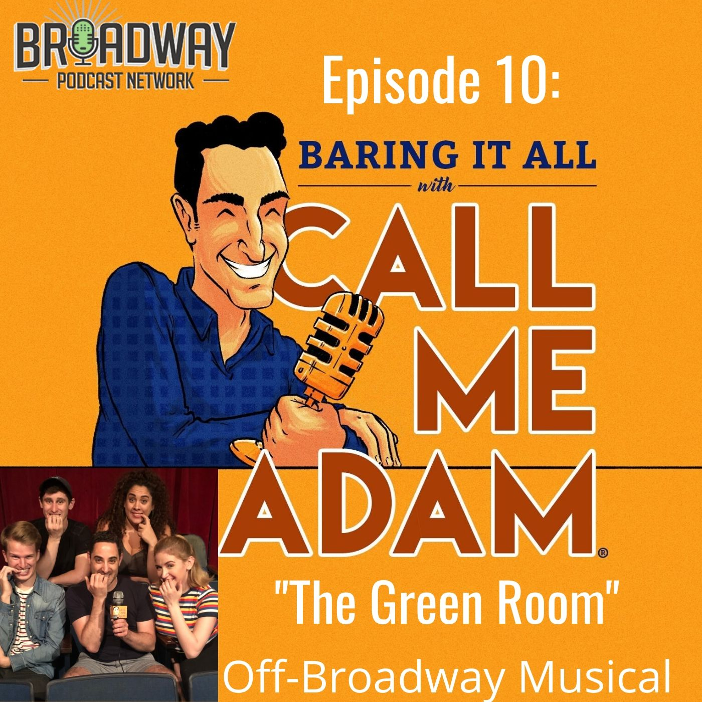 Baring It All With Call Me Adam Ep 10 The Green Room Cast