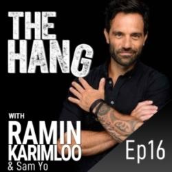 The Hang with Ramin Karimloo - #16 - Hangin with Sam Yo