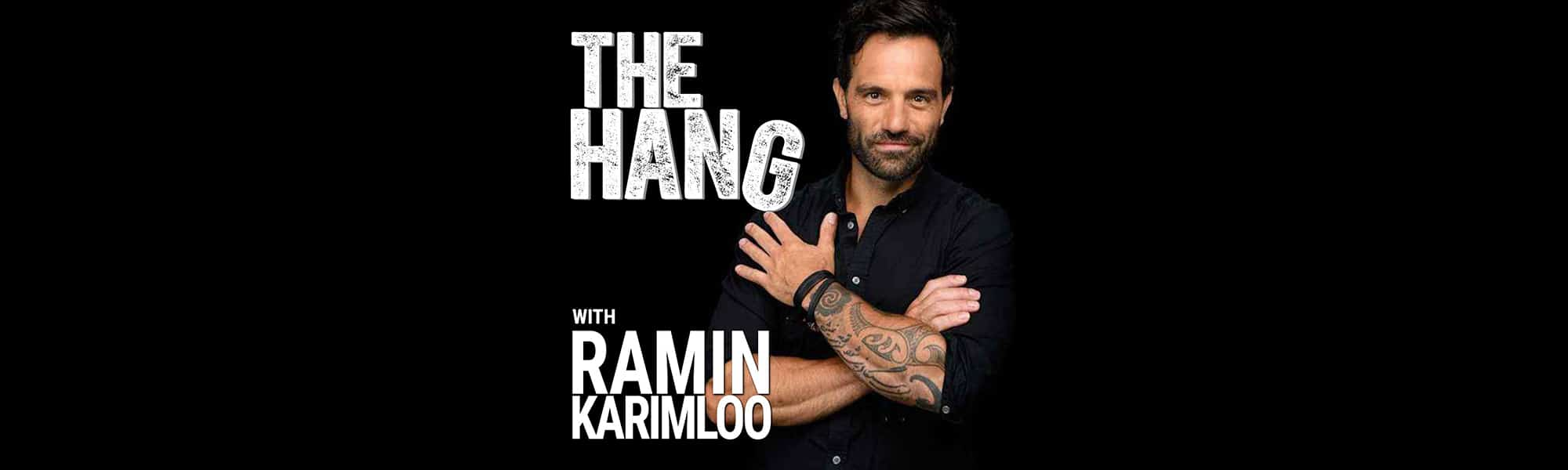 The Hang with Ramin Karimloo banner