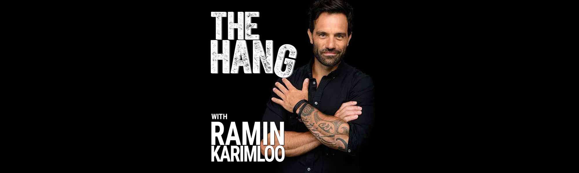 The Hang with Ramin Karimloo banner