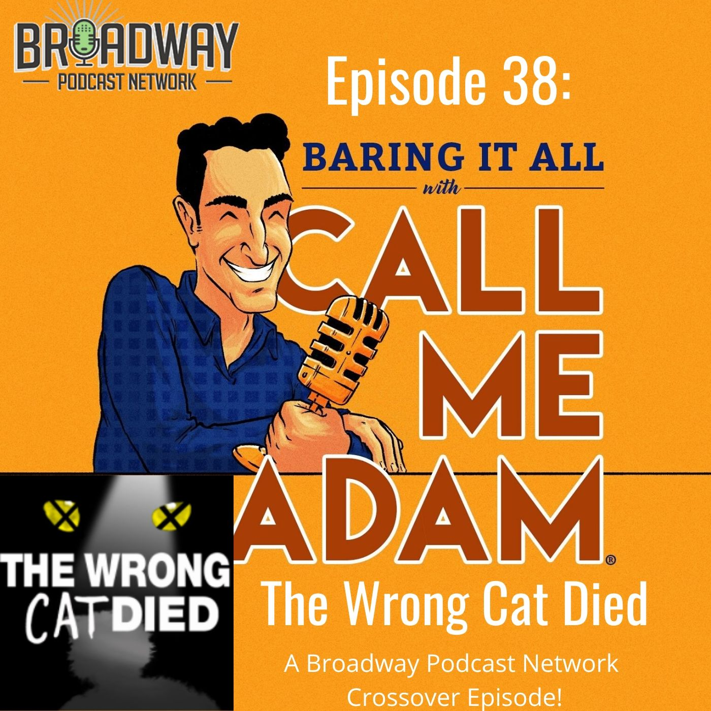 Baring It All With Call Me Adam Ep 38 The Wrong Cat Died