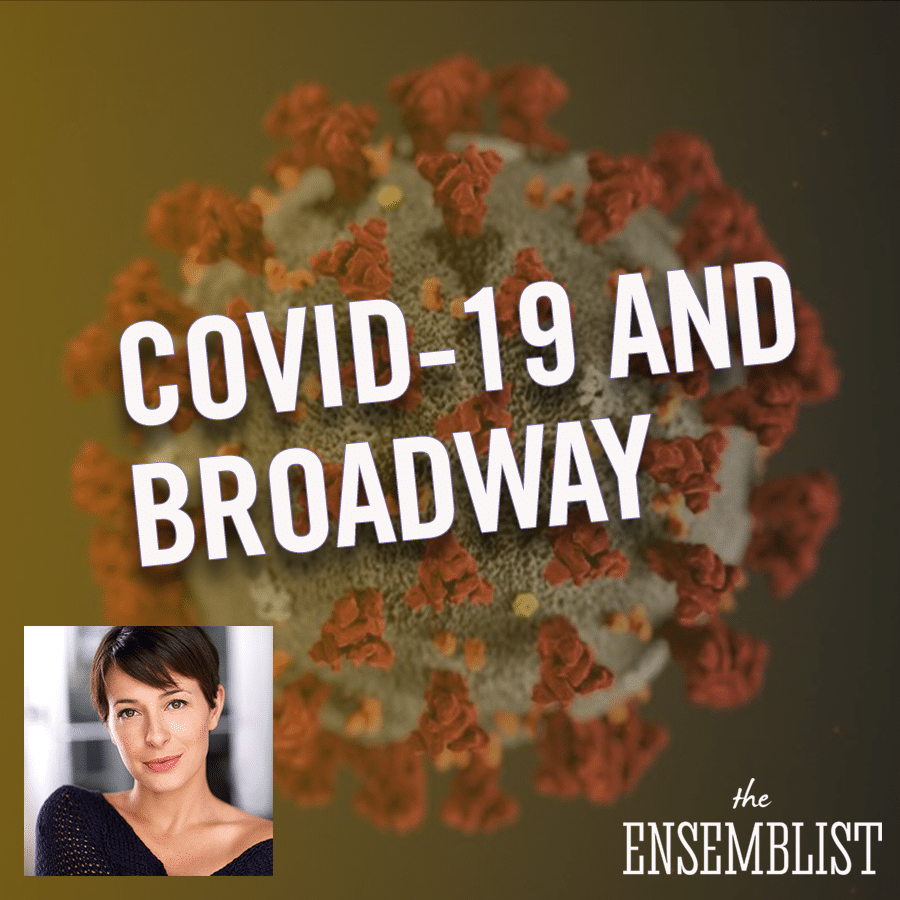 The Ensemblist - COVID-19 in the Theatre (Come From Away Tour, feat. Jane Bunting)
