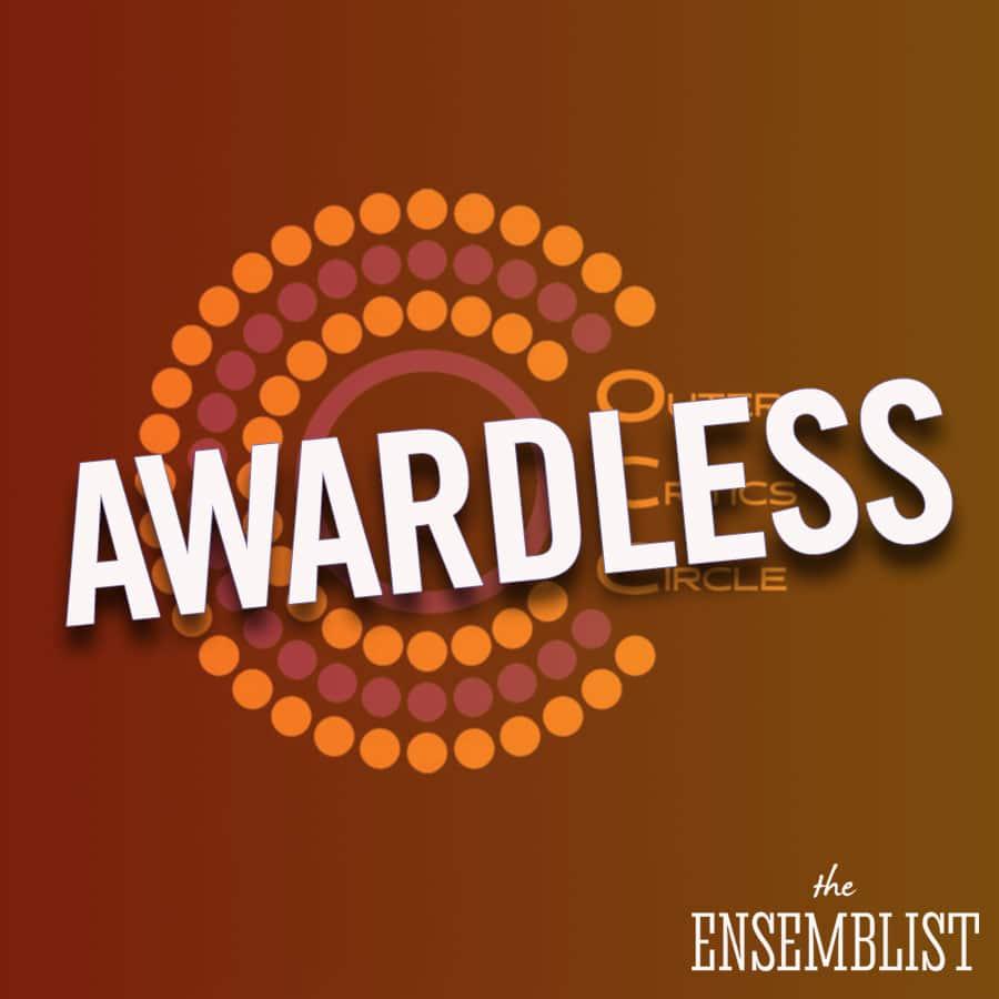 The Ensemblist #245 - Awardless (feat. David Gordon)